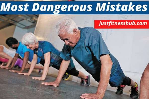 Most Dangerous Workout Mistakes