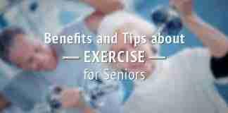 Benefits & Exercise Tips For Seniors